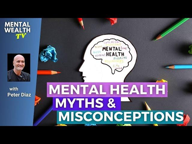 Mental Wealth TV Shorts - What is True Mental Health?