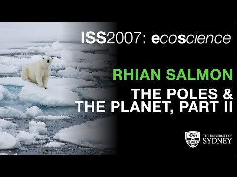 The Poles & The Planet Part II: IPY 2007-08 — Dr Rhian Salmon