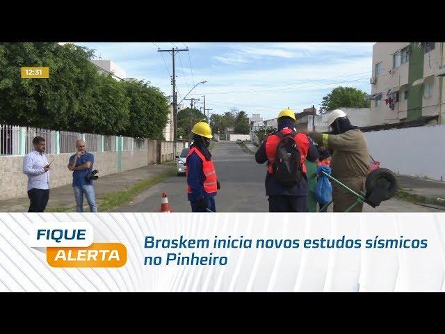 Rachaduras: Braskem inicia novos estudos sísmicos no Pinheiro