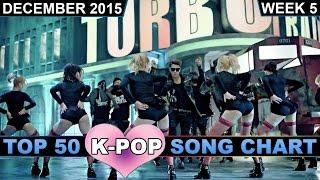 Video K-POP SONG CHART [TOP 50] DECEMBER 2015 (WEEK 5) download MP3, 3GP, MP4, WEBM, AVI, FLV Mei 2017