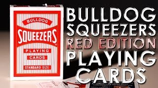 Deck Review - Bulldog Squeezers Playing Cards Red Edition