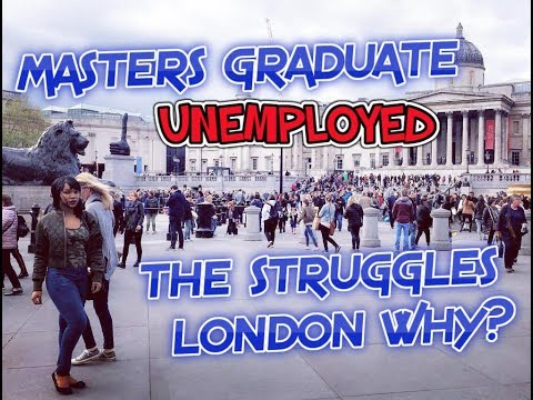 MASTERS DEGREE GRADUATE YET UNEMPLOYED IN UK!!