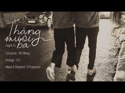 Tháng Mười Ba - Huỳnh Tú | MV Lyrics