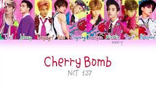 Video NCT 127 - Cherry Bomb (Color Coded Han|Rom|Eng Lyrics) | mincy download MP3, 3GP, MP4, WEBM, AVI, FLV Desember 2017