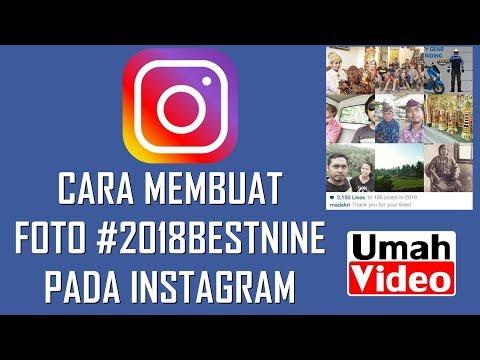 Cara Membuat Foto 2018 Bestnine Pada Instagram