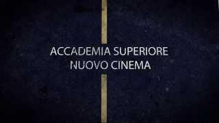 Promo Accademia Superiore Nuovo Cinema