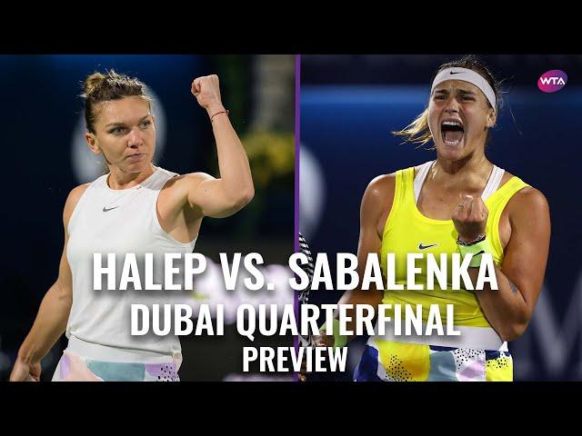 Simona Halep vs. Aryna Sabalenka   2020 Dubai Quarterfinal Preview