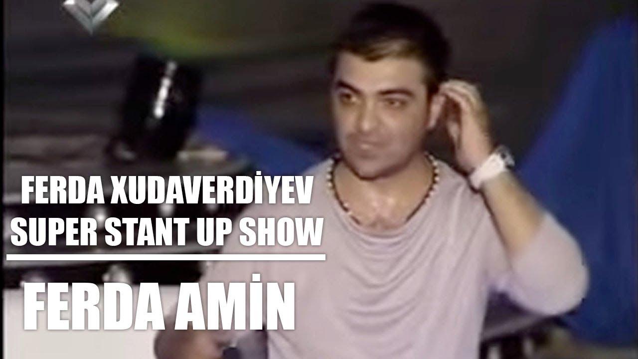 Ferda Xudaverdiyev   super STAND UP Show