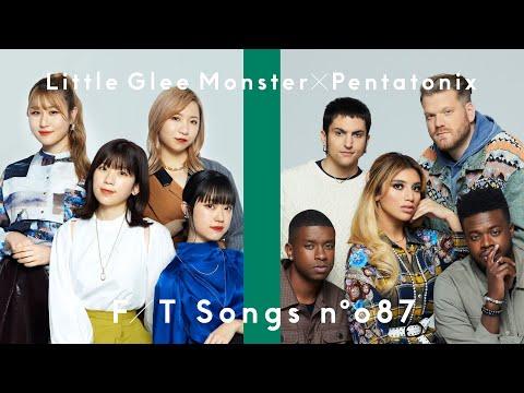 Little Glee Monster - Dear My Friend feat.Pentatonix / THE FIRST TAKE