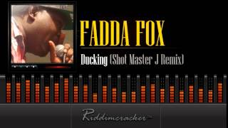 Fadda Fox - Ducking (Shot Master J Remix) [Soca 2015]