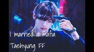 {BTS TAEHYUNG FF} I married a mafia (Ep.1)