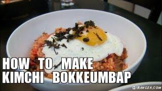How To Make Kimchi Bokkeumbap