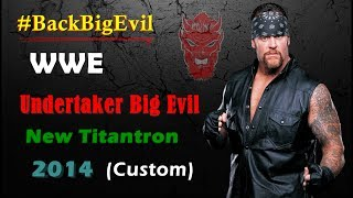 WWE Undertaker Big Evil New Titantron 2014 (Custom)
