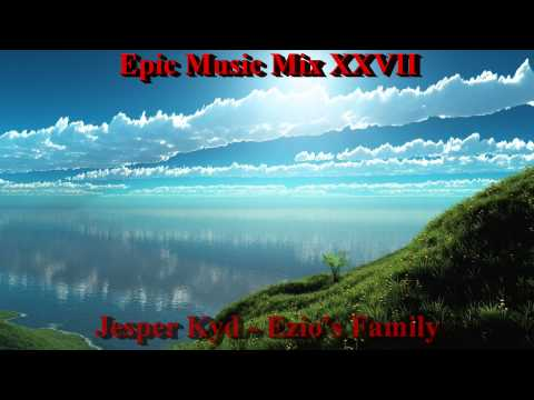 Epic Music Mix XXVII - Cry in Heaven
