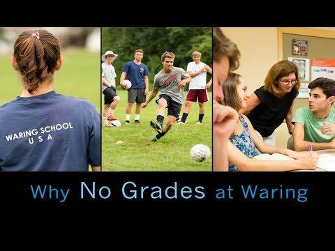Why No Grades - Waring School