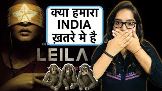 Leila Netflix Web Series REVIEW   Deeksha Sharma