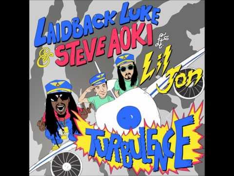 Laidback Luke & Steve Aoki feat. Lil Jon - Turbulence (Original Mix) HD, (NO GAPS)