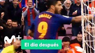 El Día Después: (16/04/2018): En mitad del caos, gol del Barça