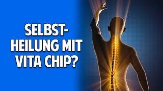 Chronische Schmerzen & Strahlenbelastung - Kann der Vita Chip Selbstheilungskräfte aktivieren?