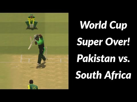 World Cup Super Over | Match 18 - Pakistan vs. South Africa | Ashes Cricket 2017