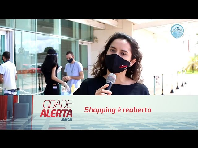 Arapiraca na fase amarela: shopping é reaberto