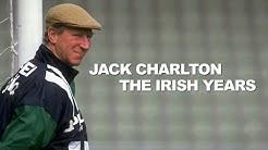 Jack Charlton The Irish Years