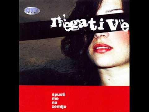 Negative - Spusti Me Na Zemlju