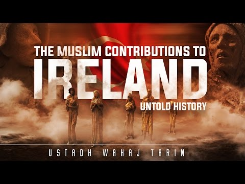 When The Caliph Helped Ireland - Untold History┇ Ustadh Waha