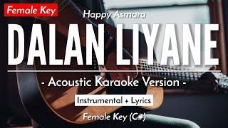 Download Lagu (Karaoke) Dalan Liyane (Female Key) - Happy Asmara (Woro Widowati Version) mp3