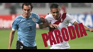 Canción Perú 2 - 1 Uruguay (Parodia Luis Fonsi Despacito ft. Daddy Yankee) Video