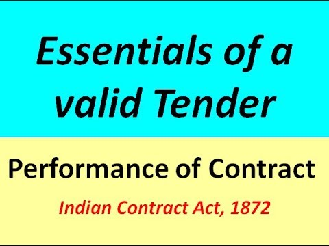 Essentials of a valid tender || Performance of Contract || CA CS IPCC CPT B.COM BBA MBA