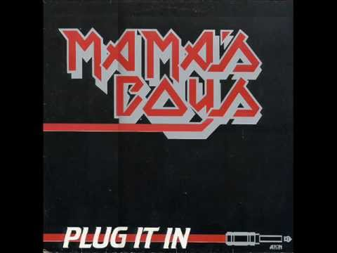 Mama's Boys - 1982 - Plug It In