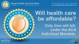 Georgia Health Insurance - Affordable Under The Aca Mandate?