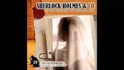 Sherlock Holmes & Co - Folge 18: Die Geisterfrau (Komplettes Hörspiel)