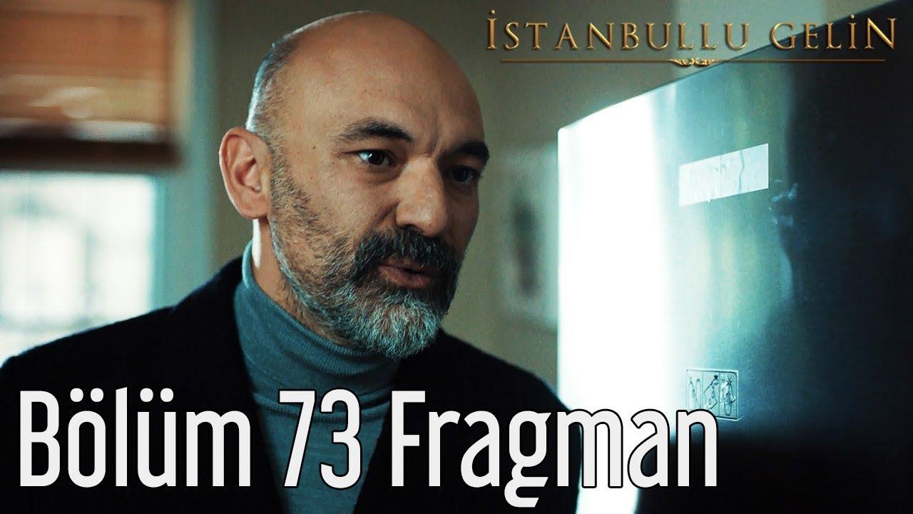 İstanbullu Gelin 73. Bölüm Fragman