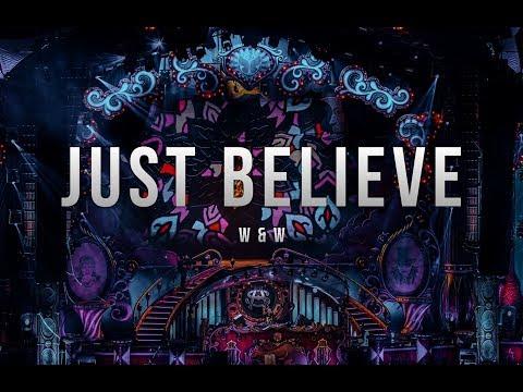 W&W - Just Believe
