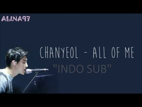 INDO SUB EXO Chanyeol  All Of Me