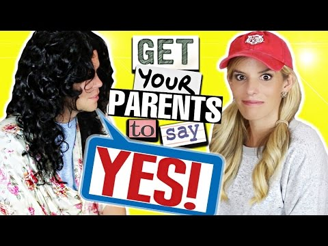 5 Ways to Get Your Parents to say YES!