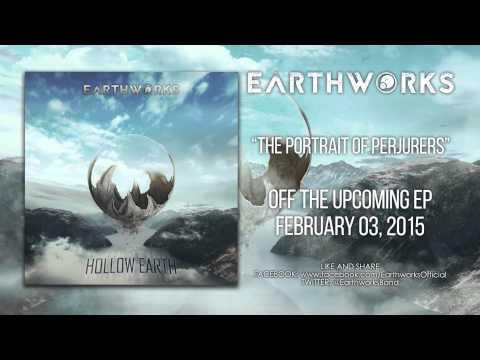 Earthworks - The Portrait of Perjurers