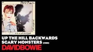 Up the Hill Backwards - Scary Monsters [1980] - David Bowie