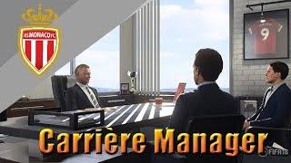 FIFA 18 | Carrière Manager AS Monaco #2: LES FUTURS RECRUES !