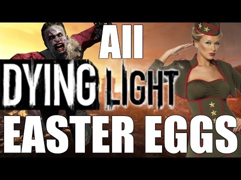 All Dying Light Easter Eggs from YouTube · Duration:  22 minutes 14 seconds