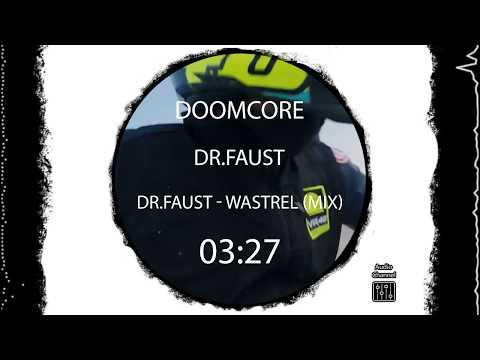 doomcore : DR - WASTREL (mix)