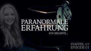 Paranormale Erfahrung - Ich erlebte... (S07E01)