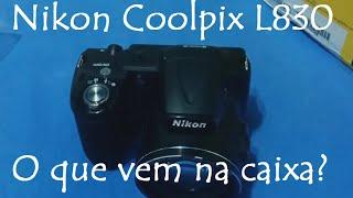 Nikon Coolpix L830 / O que vem na caixa ? / Câmera Digital Semi-Profissional / Brasil