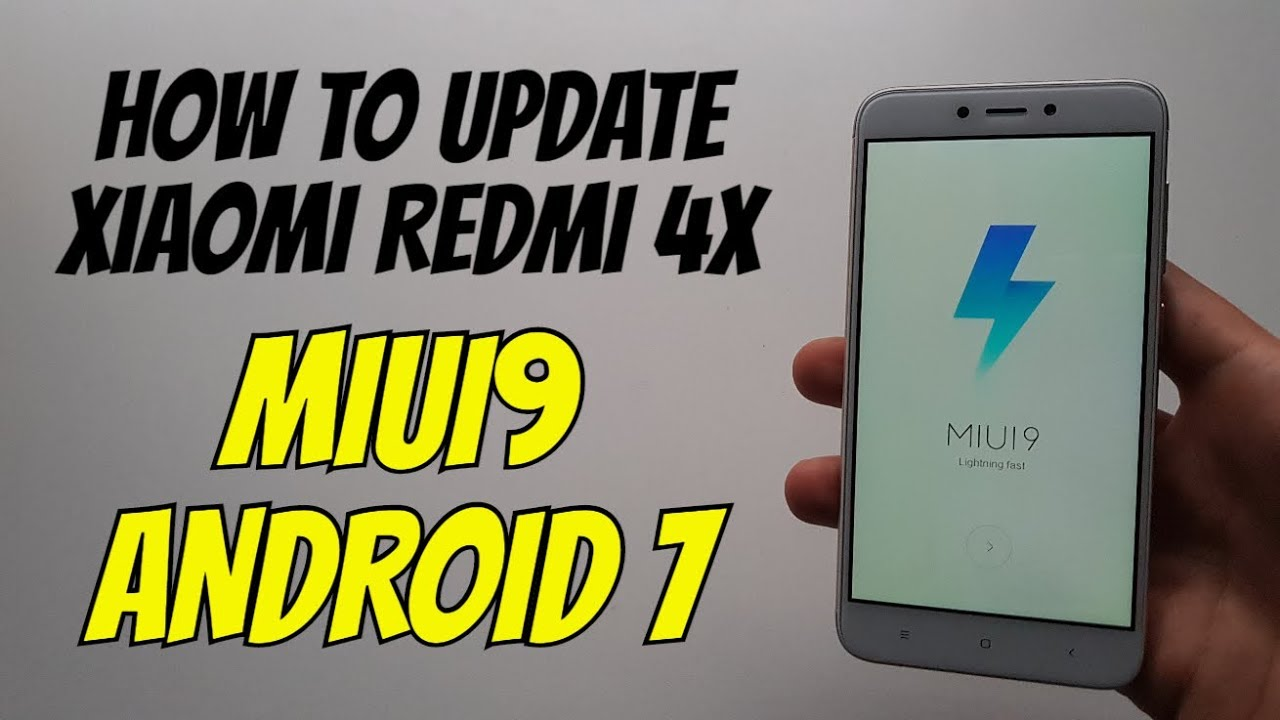 how to update xiaomi redmi 4x android 7 miui 9 global. Black Bedroom Furniture Sets. Home Design Ideas