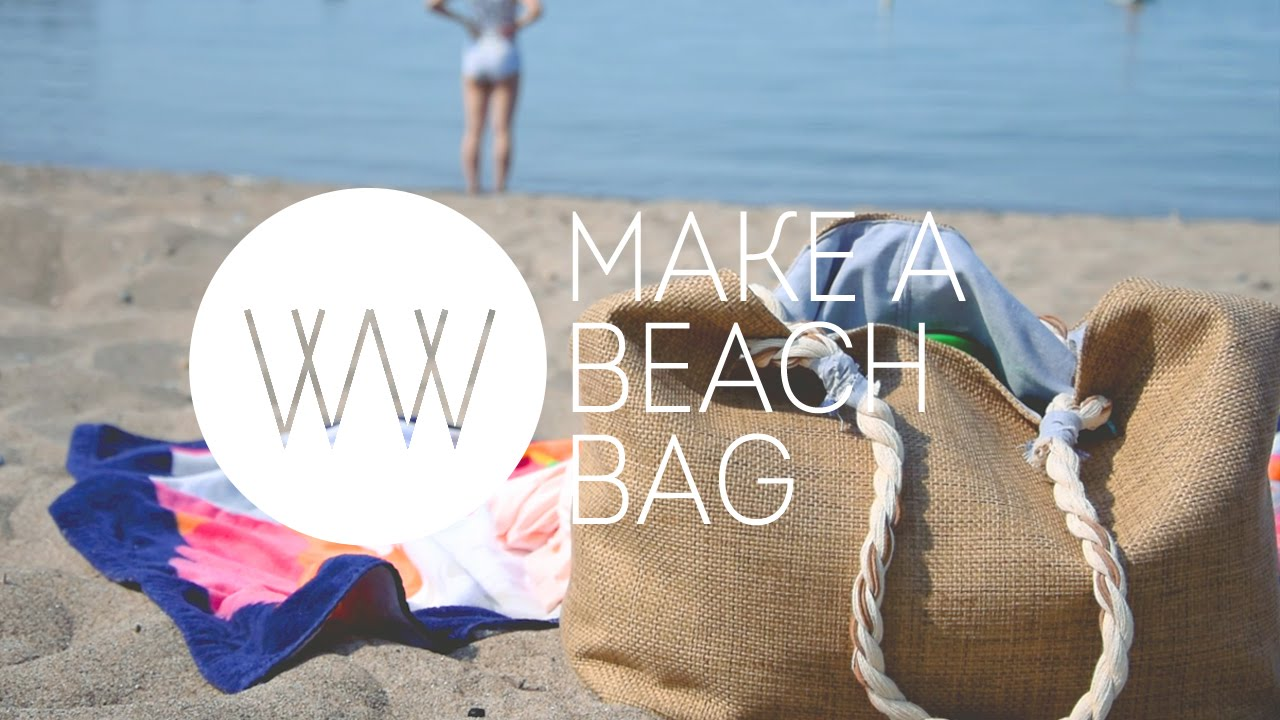 How to Make a Beach Bag | WITHWENDY - YouTube