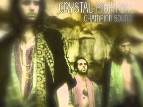 Crystal Fighters - Champion Sound Acoustic
