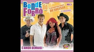 Bonde Do Forró  Vol. 03 (2005)  Insensível