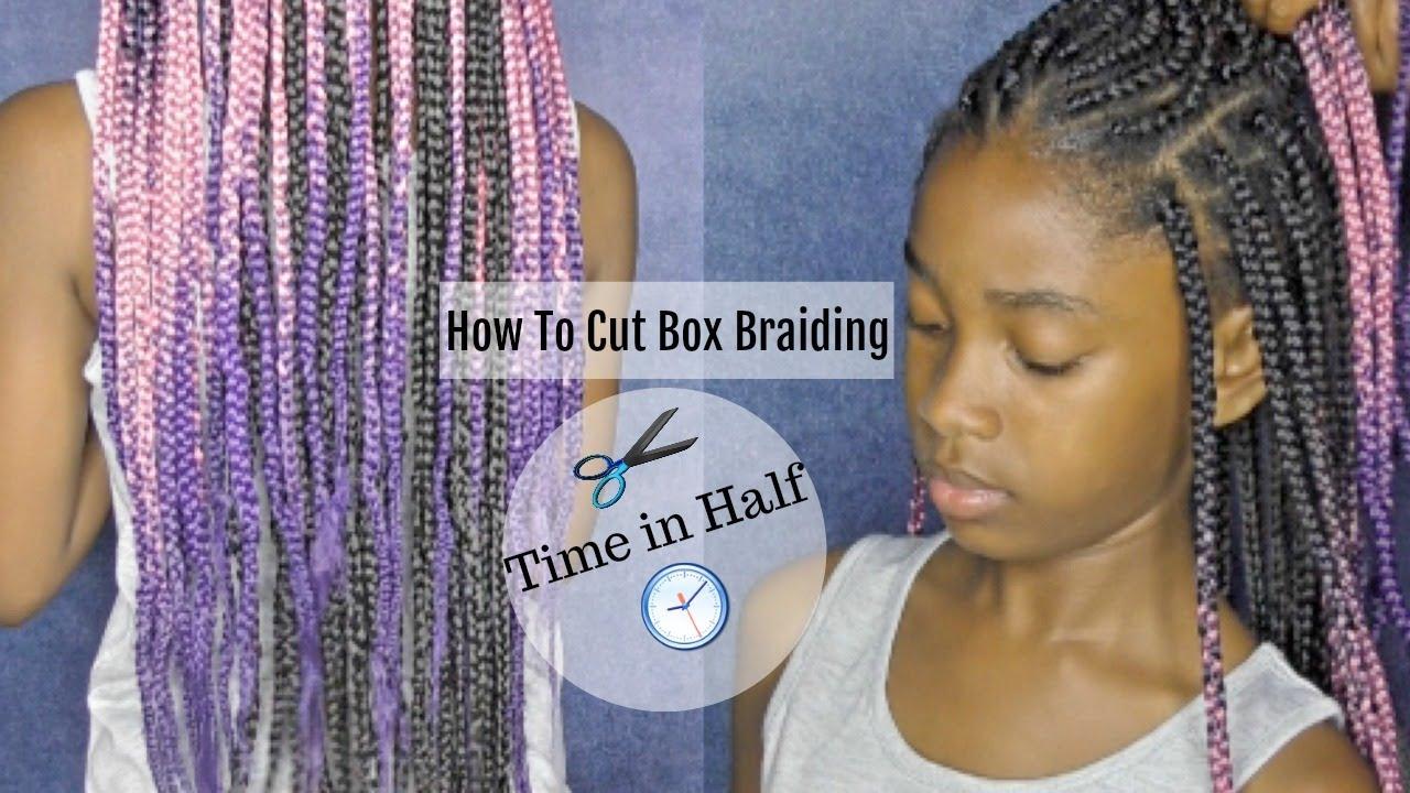 HAIR  How To Cut Box Braiding Time in Half